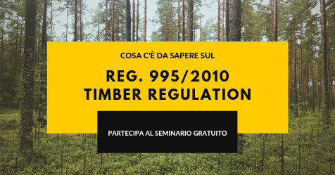 Regolamento 995/2010 Timber Regulation